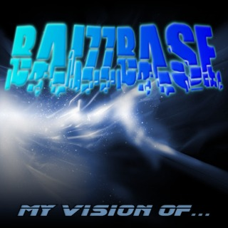 :: BaizzBase - My Vision Of... (C-Bass Remix) ::